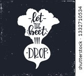 let the beet drop hand drawn... | Shutterstock .eps vector #1332710534