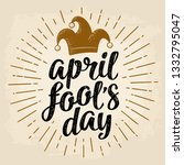 april fool's day calligraphic... | Shutterstock .eps vector #1332795047