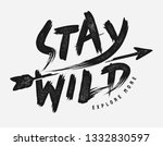 stay wild brush style... | Shutterstock .eps vector #1332830597