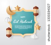 eid mubarak greeting card... | Shutterstock .eps vector #1333334327