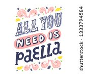lettering poster  all you need... | Shutterstock .eps vector #1333794584
