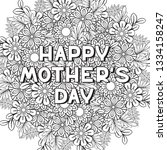 happy mother's day coloring... | Shutterstock . vector #1334158247