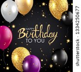 glossy happy birthday balloons... | Shutterstock . vector #1334250677