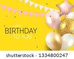 glossy happy birthday balloons... | Shutterstock . vector #1334800247