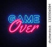 game over neon text vector.... | Shutterstock .eps vector #1335506084
