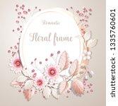 romantic flower frame | Shutterstock .eps vector #1335760601