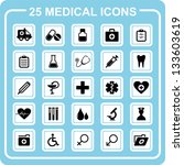 25 medical icons. | Shutterstock .eps vector #133603619