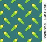 corn pattern seamless. maize... | Shutterstock .eps vector #1336110581