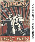 farmer call for harvest poster... | Shutterstock .eps vector #1336441577
