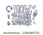 how to start a podcast quote... | Shutterstock .eps vector #1336585721