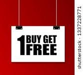 buy 1 get 1 free sign | Shutterstock .eps vector #1337228771