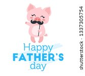 father day greeting card... | Shutterstock .eps vector #1337305754