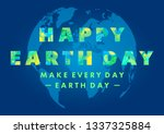 happy earth day typography...   Shutterstock .eps vector #1337325884