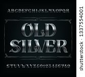 old silver alphabet font.... | Shutterstock .eps vector #1337554001