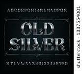 old silver alphabet font.... | Shutterstock .eps vector #1337554001