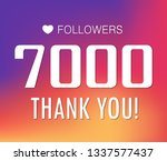 thanks for the first 7000... | Shutterstock .eps vector #1337577437