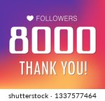thanks for the first 8000... | Shutterstock .eps vector #1337577464