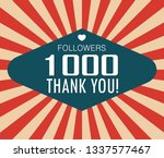 thanks for the first 1000... | Shutterstock .eps vector #1337577467