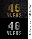 golden number forty years ... | Shutterstock . vector #1338148571