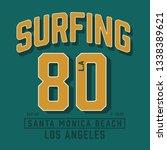 surf sport typography  tee... | Shutterstock .eps vector #1338389621
