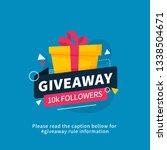giveaway 10k followers poster... | Shutterstock .eps vector #1338504671