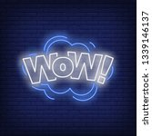 wow lettering neon sign. word... | Shutterstock .eps vector #1339146137