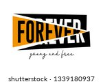 forever young and free text for ... | Shutterstock .eps vector #1339180937