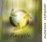 recycle sign drawn on wet glass   Shutterstock .eps vector #1339365287