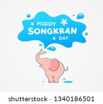 happy songkran day thailand... | Shutterstock .eps vector #1340186501