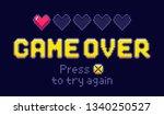 game over screen. pixel retro... | Shutterstock .eps vector #1340250527