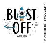 blast off slogan graphic  with... | Shutterstock .eps vector #1340362244
