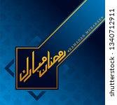 arabic calligraphy of ramadan...   Shutterstock .eps vector #1340712911