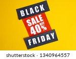 black friday sale concept.... | Shutterstock . vector #1340964557