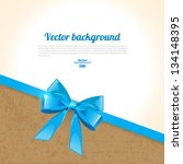 elegant background with bow | Shutterstock .eps vector #134148395