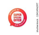 super special offer round... | Shutterstock .eps vector #1341496397