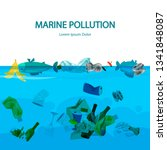 marine pollution vector... | Shutterstock .eps vector #1341848087