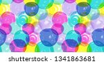 colorfull bubbles seamless... | Shutterstock . vector #1341863681