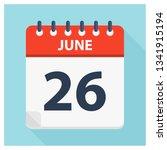 june 26   calendar icon  ... | Shutterstock .eps vector #1341915194
