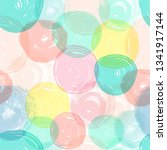 colorfull bubbles seamless... | Shutterstock .eps vector #1341917144