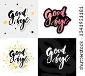 goodbye lettering calligraphy... | Shutterstock .eps vector #1341931181