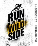 run on the wild side. inspiring ... | Shutterstock .eps vector #1342080944
