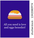 all you need is love and eggs... | Shutterstock .eps vector #1342080974