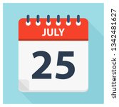 july 25   calendar icon  ... | Shutterstock .eps vector #1342481627