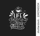 modern coffee lettering... | Shutterstock .eps vector #1342540154