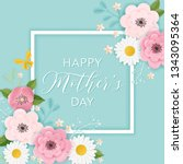 happy mothers day holiday... | Shutterstock .eps vector #1343095364