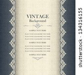vintage background  antique... | Shutterstock .eps vector #134316155