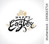 happy easter. vector logo... | Shutterstock .eps vector #1343615714