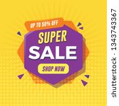 super sale banner with... | Shutterstock .eps vector #1343743367