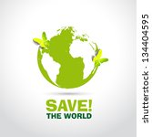 save the world with paper... | Shutterstock .eps vector #134404595