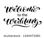 welcome to the wedding brush... | Shutterstock .eps vector #1344473381